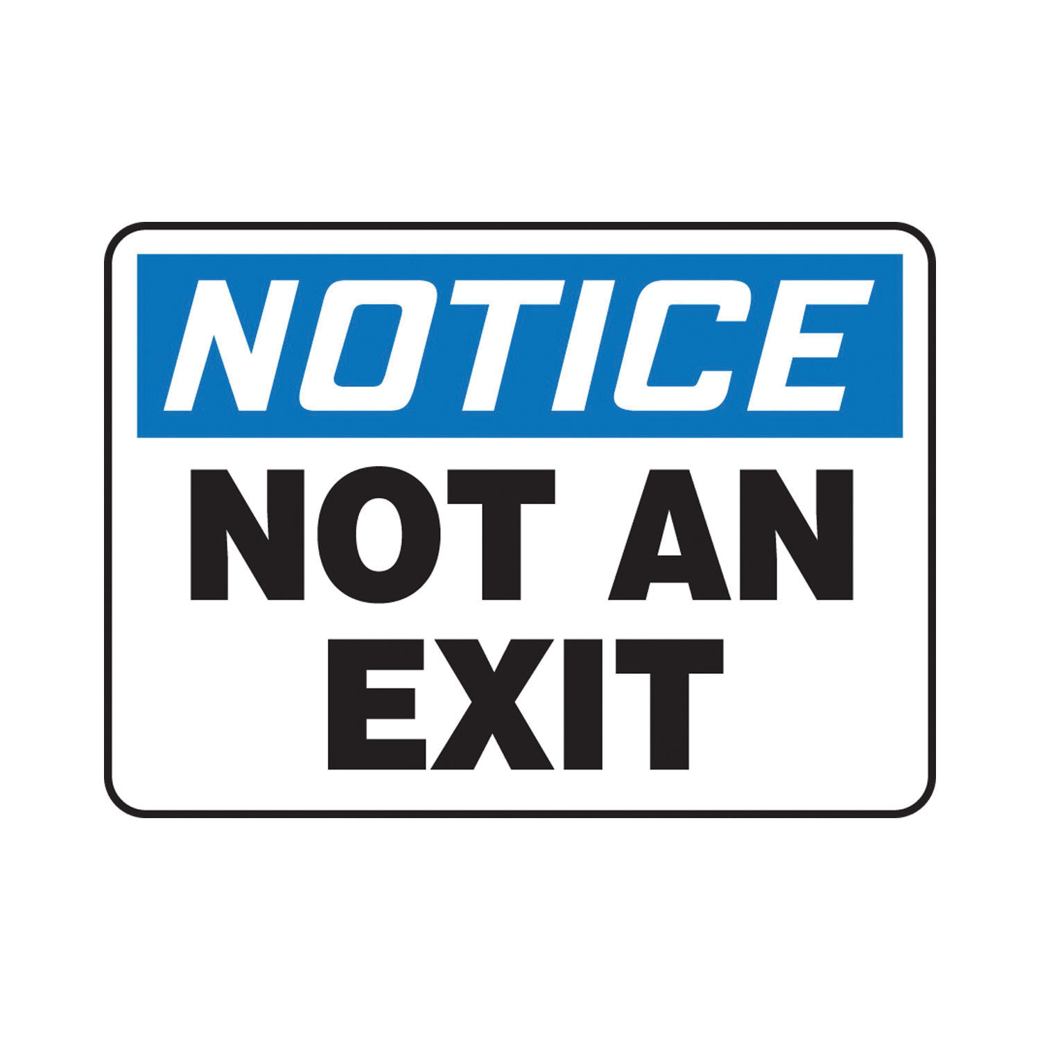 Accuform® MADM832VP Notice Sign, NOTICE, 10 in H x 14 in W, Black on White Sign/White on Blue Header, Plastic, Through Hole Mount