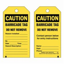 Brady® 132421 2-Sided Rectangular Barricade Tag, 5-3/4 in H x 3 in W, Black on Yellow, 3/8 in Hole, B-851 Polyester