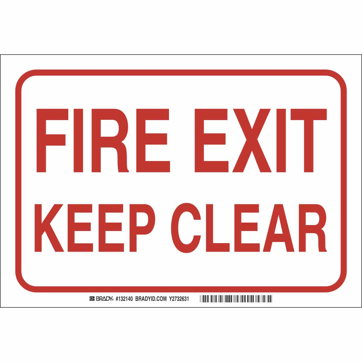 Brady® 132141 Rectangle Fire Sign, No Header, 10 in H x 14 in W, Red on White, B-120 Premium Fiberglass, Surface Mount