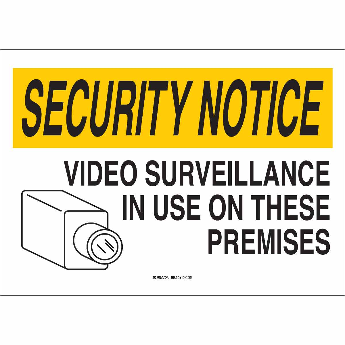 Brady® 95496 Rectangular Security Notice Sign, 14 in H x 20 in W, Black/Yellow on White, B-401 Polystyrene, Corner Hole/Surface Mount