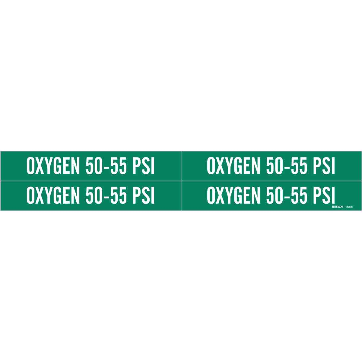 Brady® 86329 4 Style Pipe Marker, OXYGEN 50-55 PSI Legend, White on Green, Fits Pipe Dia: 1 to 2-1/2 in, 1-1/8 in H x 7 in W, B-946 Vinyl, Self-Adhesive Mount