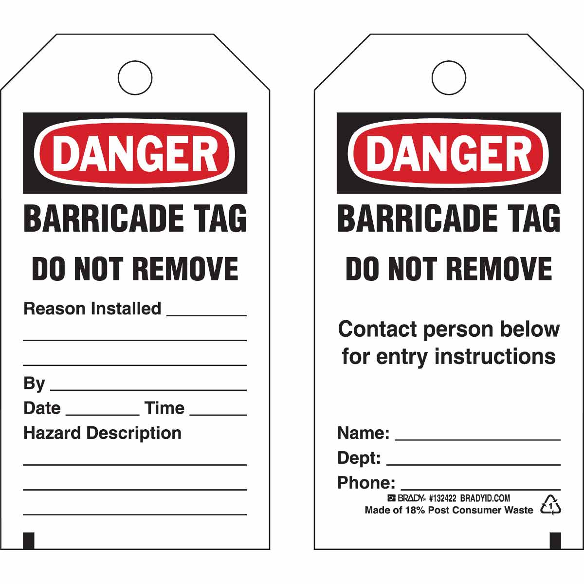 Brady® 132422 2-Sided Rectangular Barricade Tag, 5-3/4 in H x 3 in W, Black/Red on White, 3/8 in Hole, B-851 Polyester