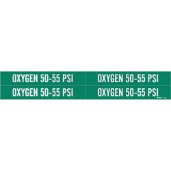 Brady® 86329 4 Style Pipe Marker, OXYGEN 50-55 PSI Legend, White on Green, Fits Pipe Dia: 1 to 2-1/2 in, 1-1/8 in H x 7 in W, B-946 Vinyl, Self-Adhesive Mount